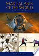 """Martial Arts of the World: A-Q"" by Thomas A. Green"