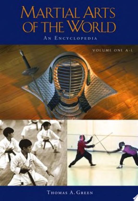 Martial Arts of the World: A-Q