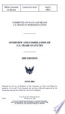 108 1 Committee Print Overview And Compilation Of U S Trade Statutes Wmcp 108 5 June 2003