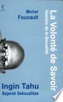 La Volonte De Savoir Ingin Tahu Sejarah Seksualitas Book