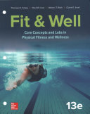 LooseLeaf for Fit   Well  Core Concepts and Labs in Physical Fitness and Wellness Book