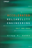 Accelerated reliability engineering