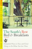 Bed and Breakfasts and Country Inns the South s