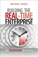 Building the Real Time Enterprise