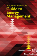Solutions Manual for the Guide to Energy Management