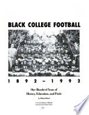 Black college football, 1892-1992