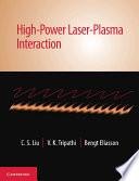 High-Power Laser-Plasma Interaction