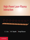 High Power Laser Plasma Interaction