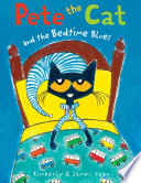 Pete the Cat and the Bedtime Blues James Dean, Kimberly Dean Cover