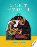 Spirit of Truth Teacher   s Guide Grade 4