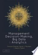 Management Decision Making  Big Data and Analytics Book