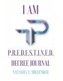 I Am Predestined Journal