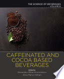 Caffeinated and Cocoa Based Beverages
