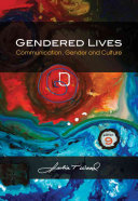 Gendered Lives  Communication  Gender and Culture