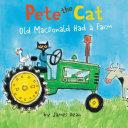 Pete the Cat  Old MacDonald Had a Farm Board Book