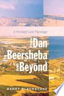 From Dan to Beersheba and Beyond