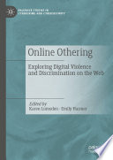 """Online Othering: Exploring Digital Violence and Discrimination on the Web"" by Karen Lumsden, Emily Harmer"