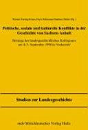 Politische, soziale und kulturelle Konflikte in der Geschichte von Sachsen-Anhalt