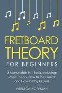 Fretboard Theory Book PDF