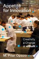 Appetite for Innovation