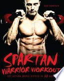 """Spartan Warrior Workout: Get Action Movie Ripped in 30 Days"" by Dave Randolph"