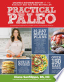 Practical Paleo, 2nd Edition (Updated and Expanded)  : A Customized Approach to Health and a Whole-Foods Lifestyle