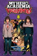 My Hero Academia: Vigilantes, Vol. 8 [Pdf/ePub] eBook
