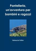 Pantelleria un'avventura per bambini e ragazzi