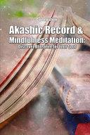 Akashic Record   Mindfulness Meditation Book PDF