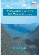As Computer Science for Aqa Units 1 and 2
