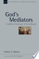 God S Mediators