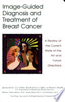Image-guided Diagnosis and Treatment of Breast Cancer