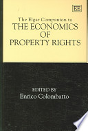 The Elgar Companion to the Economics of Property Rights
