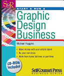 Start and Run a Graphic Design Business