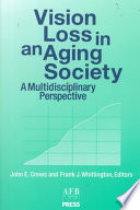 Vision Loss In An Aging Society Book PDF