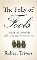 The Folly of Fools