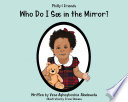 Philly   Friends  Who Do I See in the Mirror  Book PDF