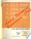 Annual Statistical Supplement     to the Social Security Bulletin Book