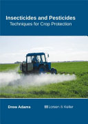 Insecticides and Pesticides: Techniques for Crop Protection