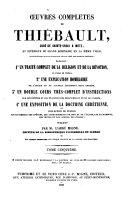Œuvres complètes de Thiébault, curé de Sainte-Croix à Metz