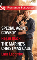 Killer Colton Christmas: Special Agent Cowboy (The Coltons of Shadow Creek) / The Marine's Christmas Case (The Coltons of Shadow Creek) (Mills & Boon Romantic Suspense)