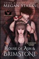 House of Ash   Brimstone Book PDF