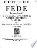 Confessione Di Fede Recitata Davanti L Illustrissima E Reverendissima Congregatione Per Li Proseliti A Di 10 Maggio Ital Germ