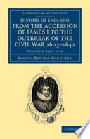 History of England from the Accession of James I to the Outbreak of the Civil War, 1603-1642: