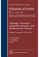 Topology, Geometry, Integrable Systems, and Mathematical Physics