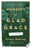 Moments of Glad Grace