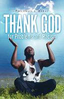 Thank God for Problems and Racism