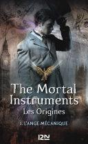 The Mortal Instruments, Les origines -