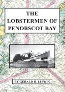 The Lobstermen of Penobscot Bay