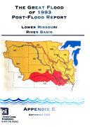 The Great Flood of 1993 Post flood Report  Appendix E  Lower Missouri River Basin